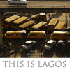 This is Lagos
